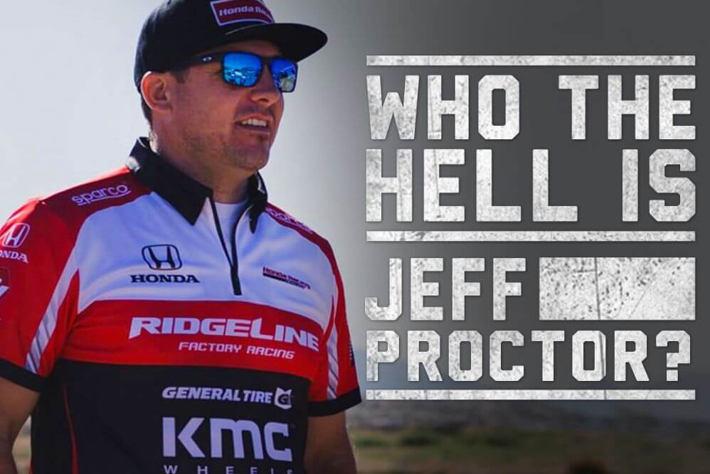 WHO THE HELL IS jeff proctor honda racing off road